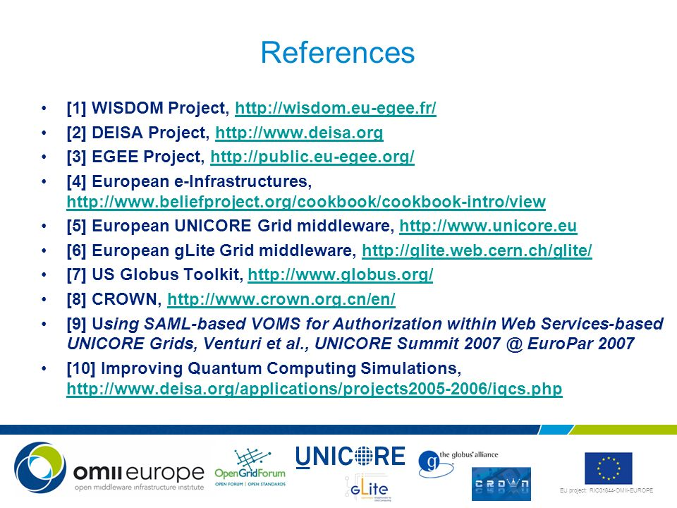 References [1] WISDOM Project, http://wisdom.eu-egee.fr/